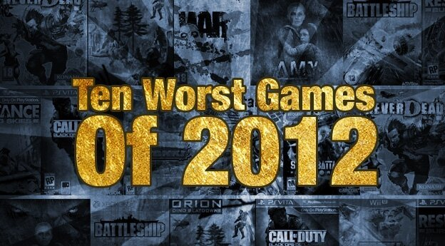 10 Worst Games Of 2012