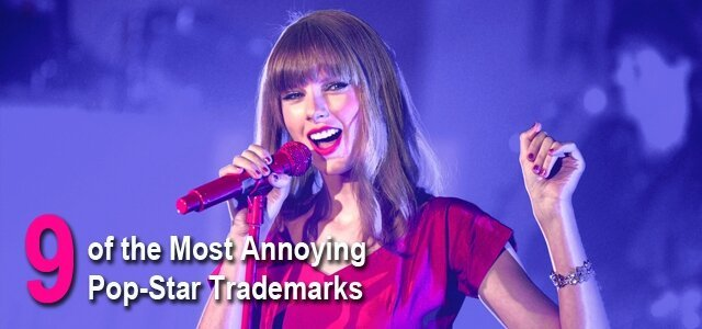 9 Annoying Pop-Star Trademarks