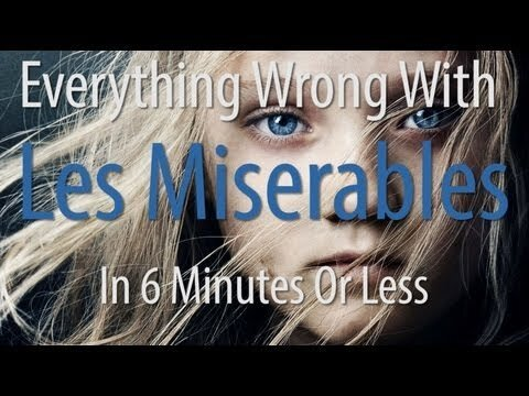 Everything Wrong With 'Les Miserables' in One VIdeo
