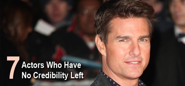7 Actors Who Have No More Credibility