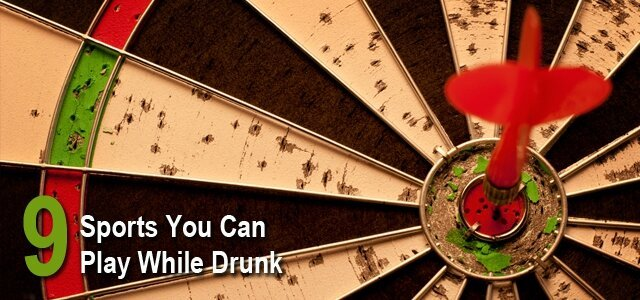 9 Sports You Can Play While Drunk