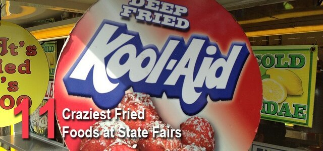 11 Crazy Fried Foods at The State Fairs