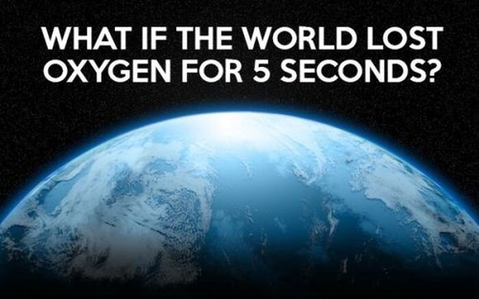 What if the Earth Lost Oxygen for 5 Seconds?