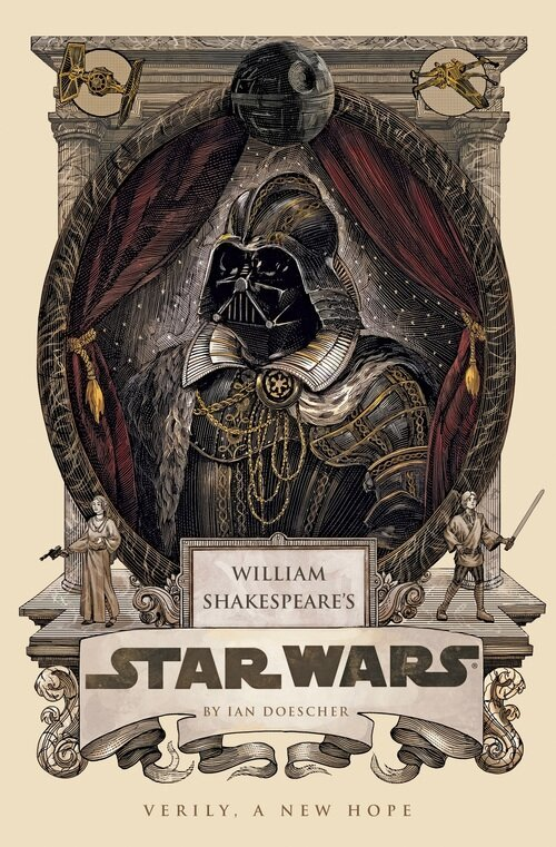 STAR WARS Retold in the Style of William Shakespeare