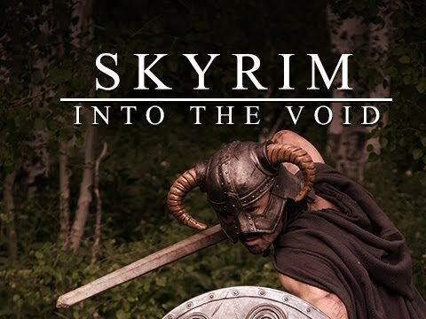 SKYRIM: INTO THE VOID - Awesome Fan-Made Film