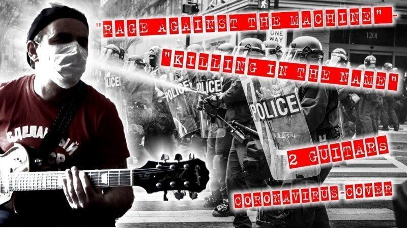 """Rage Against The Machine"" - ""Killing In The Name"" (2 guitars coronavirus-cover)"