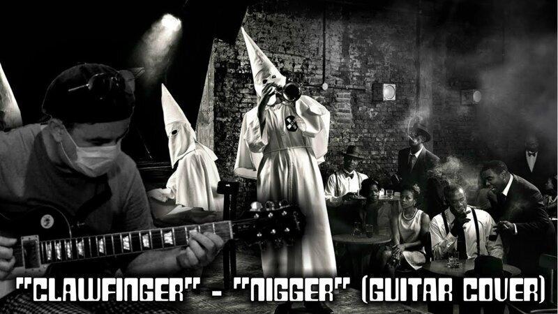 """Clawfinger"" - ""Nigger"" (guitar cover)"