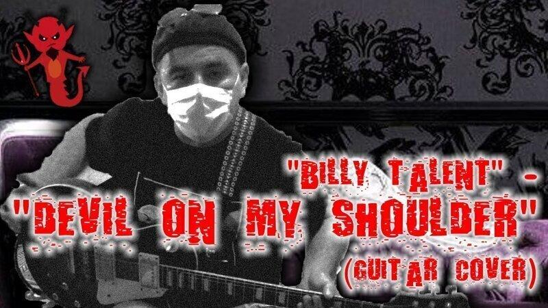 """""""Billy Talent"""" - """"Devil on my shoulder"""" (guitar cover)"""