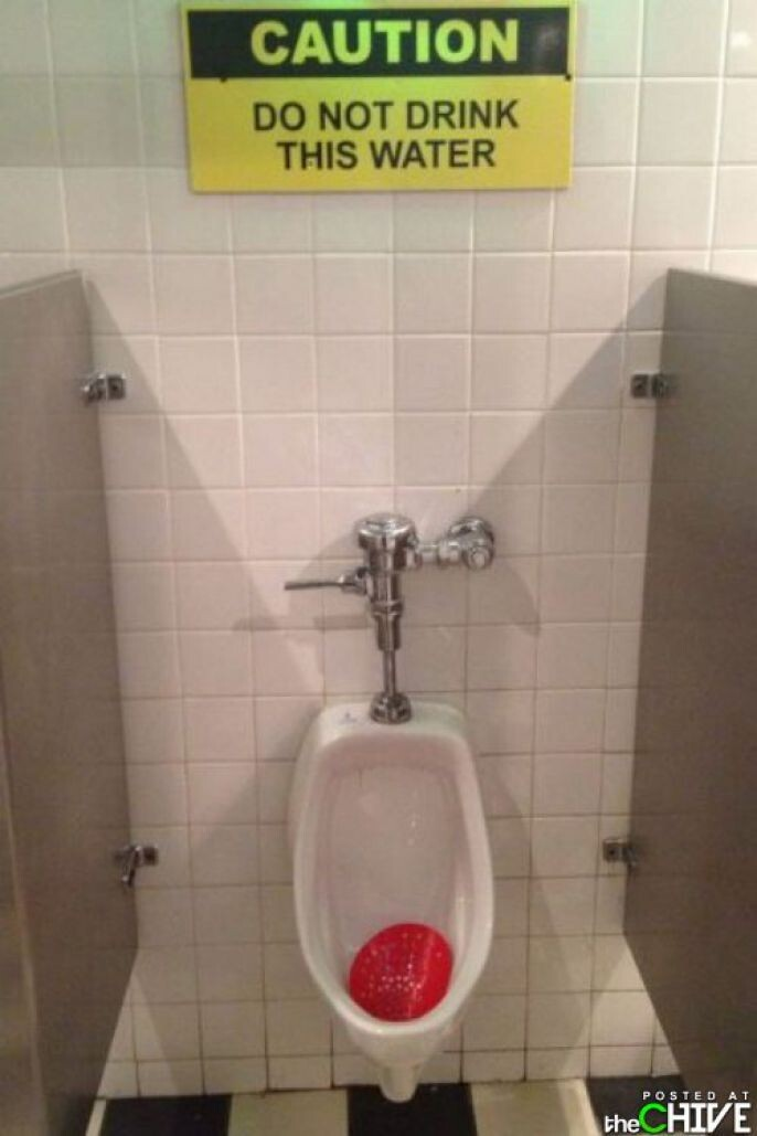 Do Not Drink From The Urinal