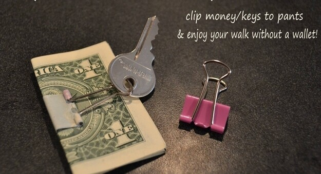 Attach your keys and money in a clip