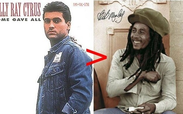 "People actually bought Billy Ray Cyrus' album ""Some Gave All…"" 20 million people. More than any Bob Marley album"