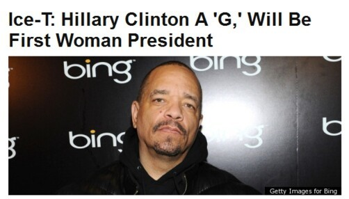 And last but not least, Ice-T thinks she's a G.