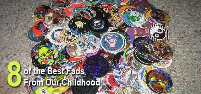 The Best Fads From Our Childhood