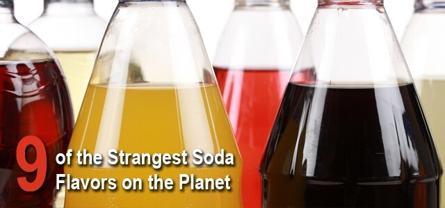 9 Strange Soda Flavors That Actually Exist