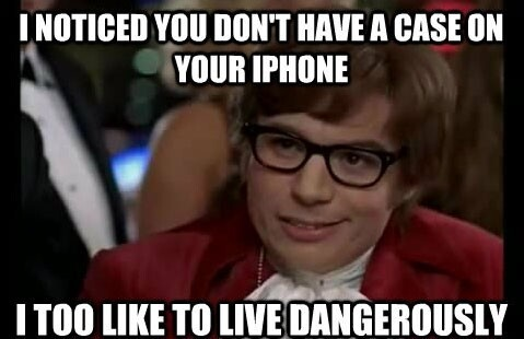 The Best Of The I Also Like To Live Dangerously Meme