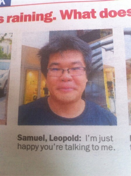Samuel Leopold Is Happy Now