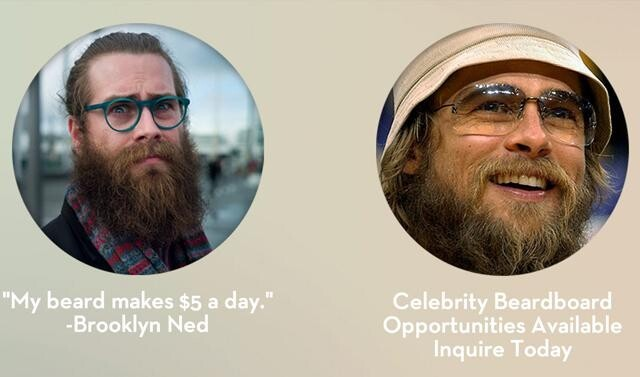 Celebrity Beardboards Opportunities Available
