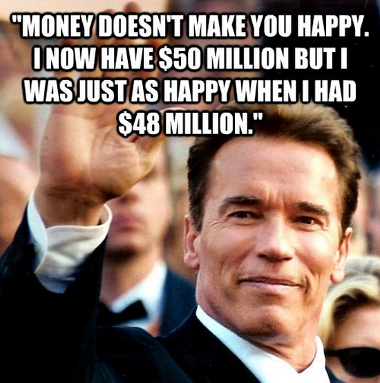 Money Doesn't make you happy