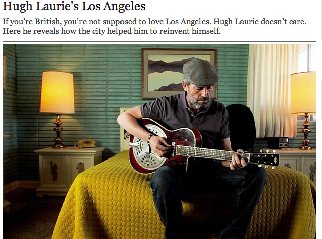 Hugh Laurie's Love Letter To Los Angeles