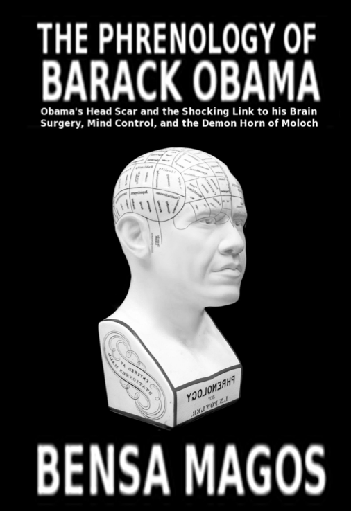 "Get inside Obama's Head, ""the Phrenology of Barack Obama"""