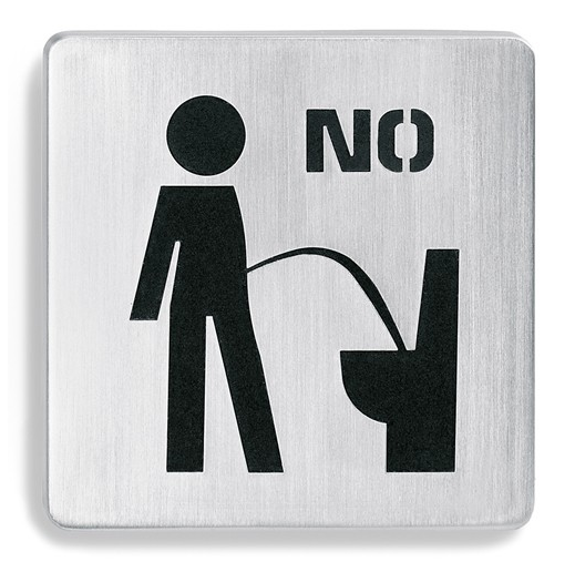 "This ""No"" sign that renders the bathroom almost purposeless for one of the sexes."